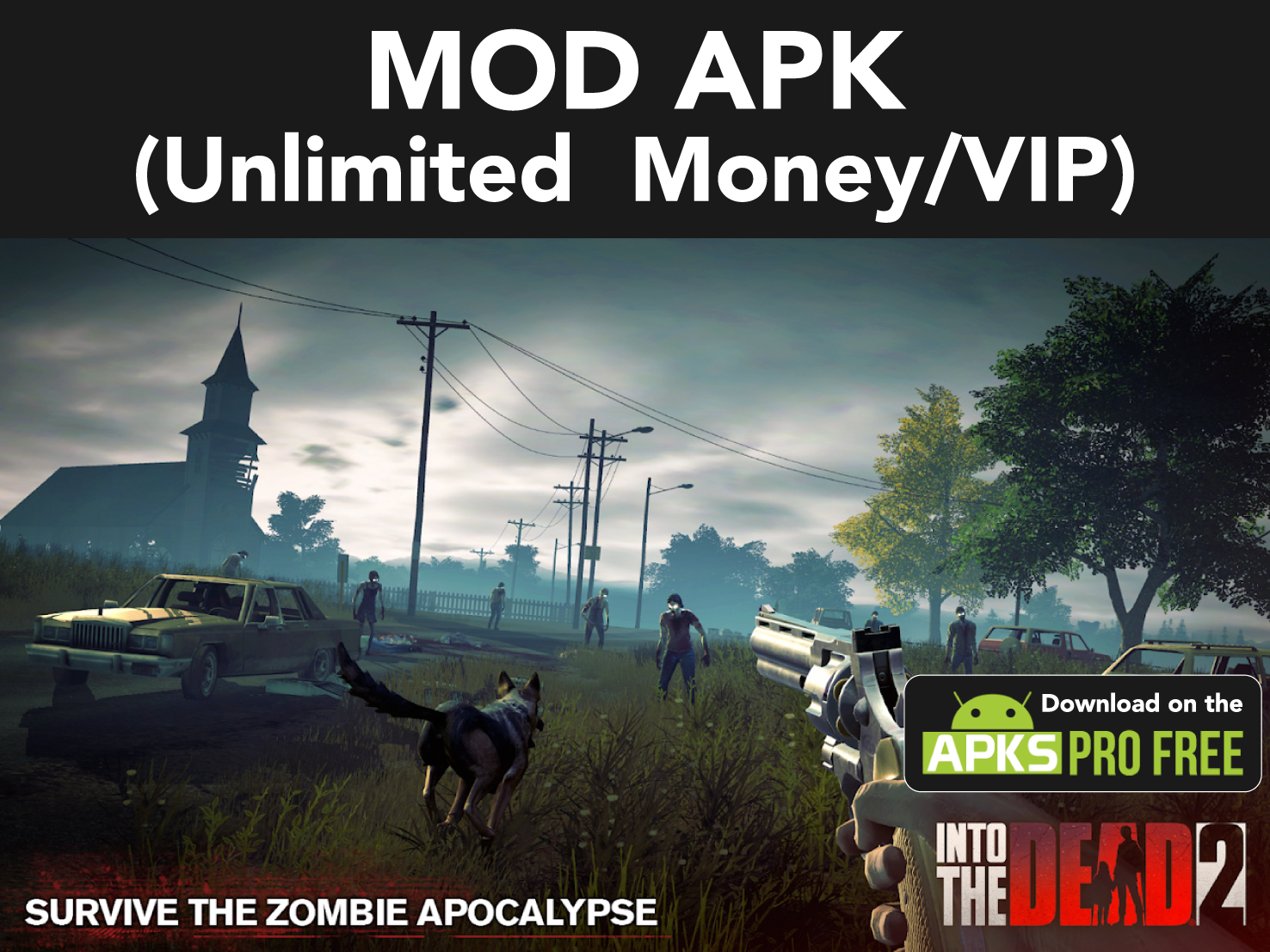 Into The Dead 2 Mod APK+OBB File (Unlimited Money/VIP)