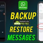 How to Restore WhatsApp Chat Android and ISO